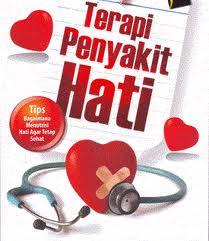 Penyakit Hati & Kiat Terapinya