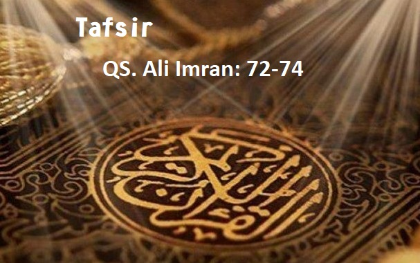Tafsir QS. Ali Imran 72-74
